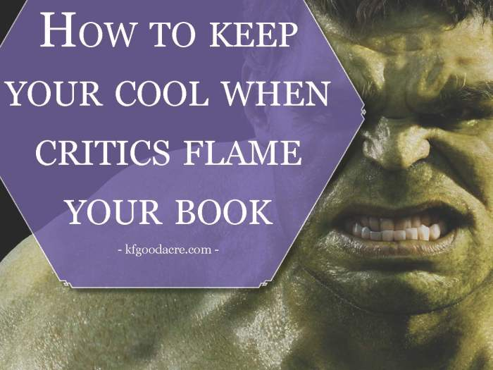how to keep your cool when critics flame your book