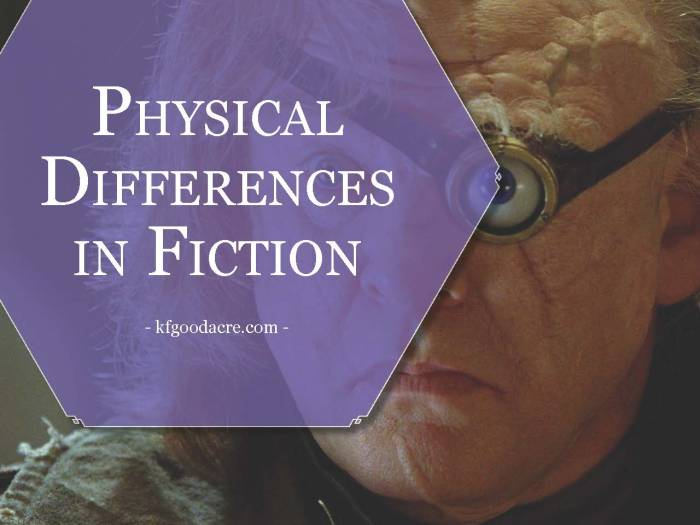 physical differences in fiction